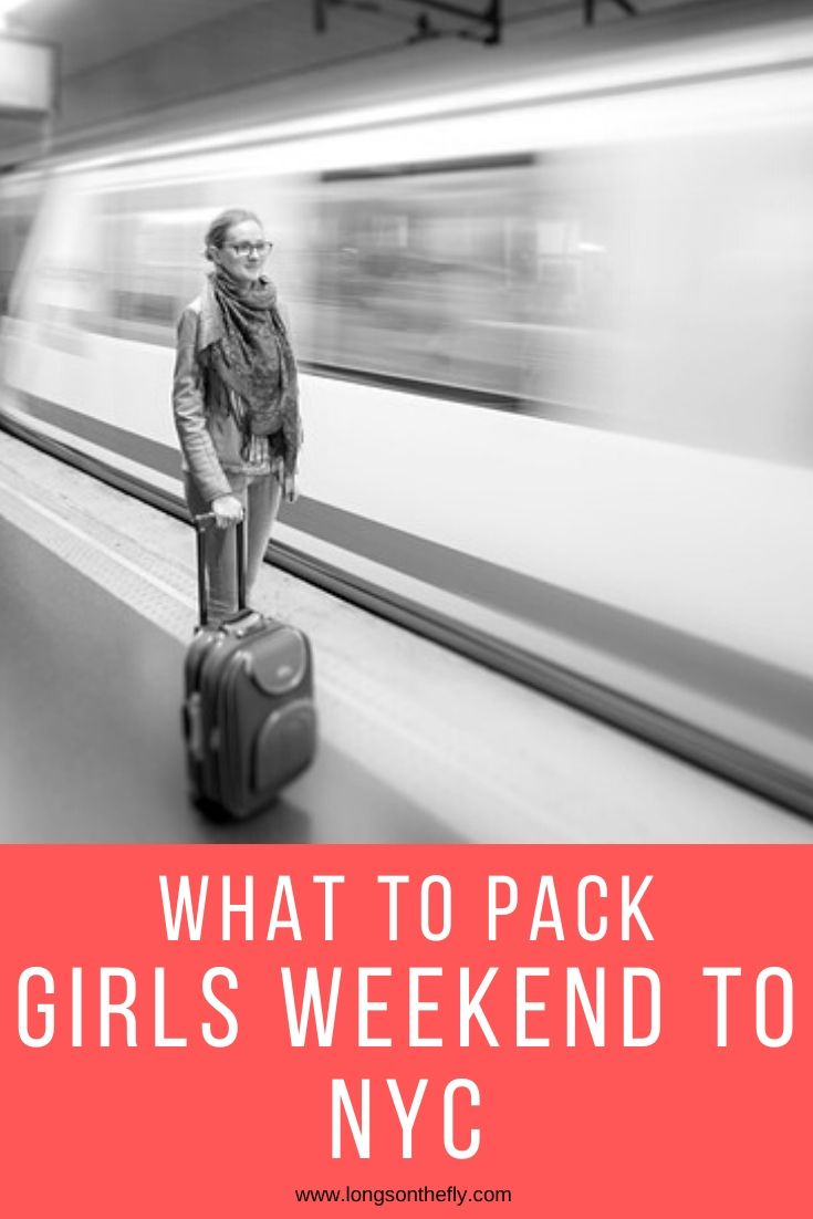 What To Pack Girls Weekend NYC (1)